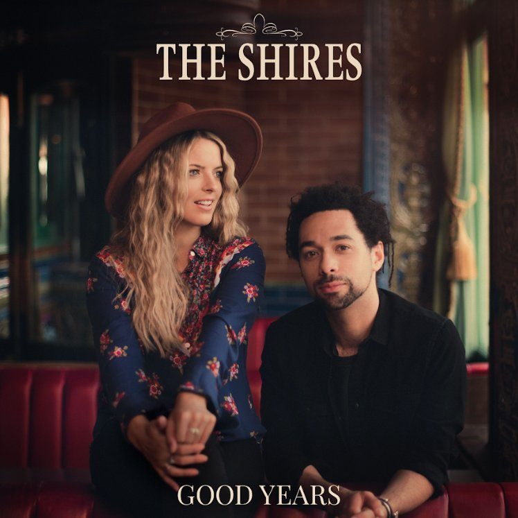 album: The Shires – Good Years (zip file)