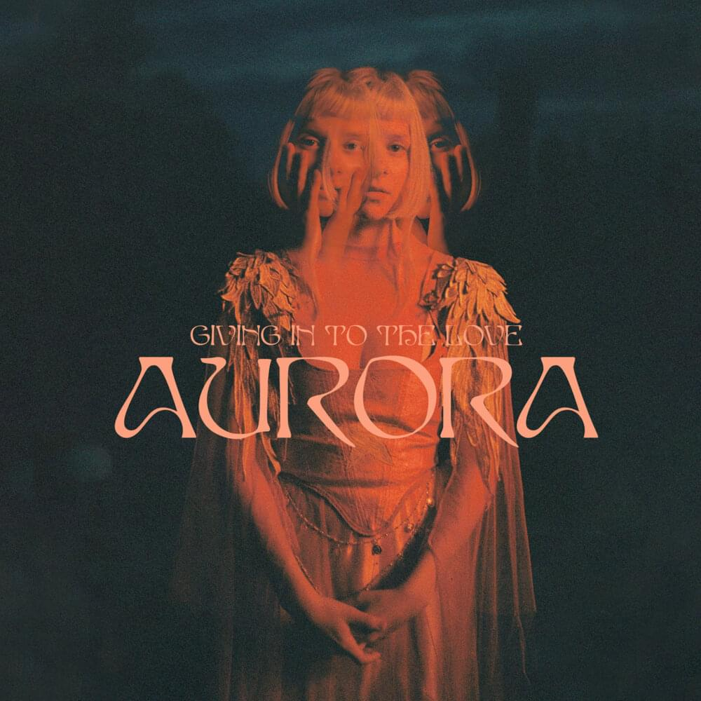 AURORA – Giving In To The Love