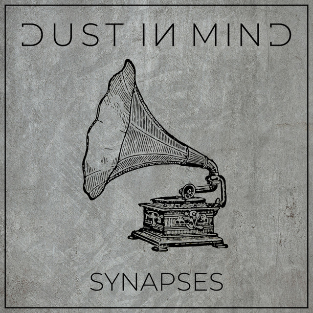 DUST IN MIND - Synapses