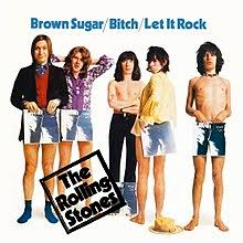 The Rolling Stones – Brown Sugar